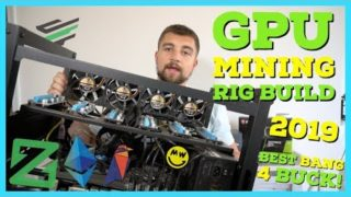 Best Bang For Buck GPU Mining Rig Build Guide 2019 – Mine Zcoin, Ethereum, Ravencoin, Grin, and Beam