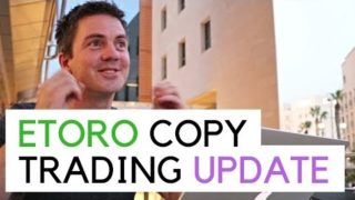 Copy Trading Update – eToro – 02/Aug/2019