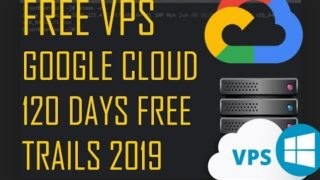 Free VPS 2019 Trial 120Days | GoogleCloud 2019