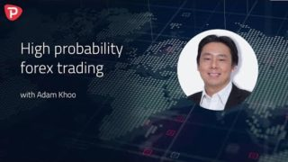 High probability forex trading – with Adam Khoo