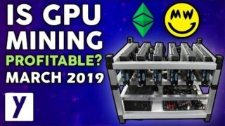 Is GPU Mining PROFITABLE in March 2019? | Does Mining Make Sense Now?