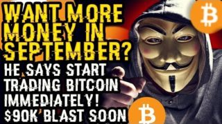 Want More MONEY In SEPTEMBER? He Says START TRADING BITCOIN IMMEDIATELY! Top HACKER Shows $90K BLAST