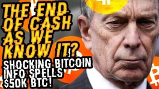 The END OF CASH As We KNOW IT? SHOCKING BITCOIN INFO Leaked By MILLIONAIRE ENGINEER Spells $50K BTC!