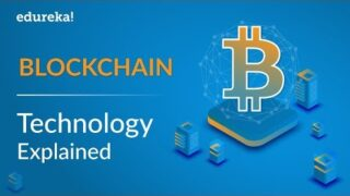 Blockchain Technology Explained | What Is Blockchain Technology? | Blockchain Training | Edureka